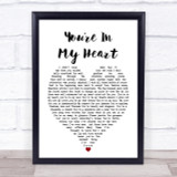 You're In My Heart Rod Stewart Heart Song Lyric Quote Print