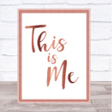 Rose Gold The Greatest Showman This Is Me Song Lyric Quote Print