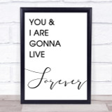 Live Forever Oasis Song Lyric Quote Print