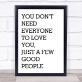 The Greatest Showman Everyone To Love You Song Lyric Quote Print
