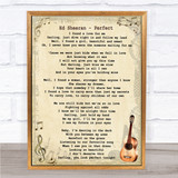 Ed Sheeran Perfect Song Lyric Vintage Quote Print