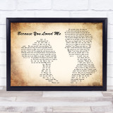 Celine Dion Because You Loved Me Man Lady Couple Song Lyric Quote Print