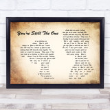 Shania Twain You're Still The One Man Lady Couple Song Lyric Quote Print