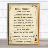 Elvis Presley Just Pretend Vintage Guitar Song Lyric Quote Print