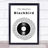 The Beatles Blackbird Vinyl Record Song Lyric Quote Print