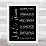 The Cure Just Like Heaven Black Script Song Lyric Quote Print