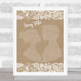 Any Song Lyrics Custom Burlap & Lace Wall Art Quote Personalised Lyrics Print