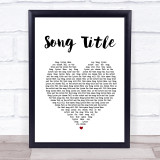Any Song Lyrics Custom White Heart Wall Art Quote Personalised Lyrics Print