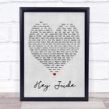Hey Jude The Beatles Grey Heart Song Lyric Quote Print