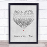 Foo Fighters Times Like These Grey Heart Song Lyric Quote Print