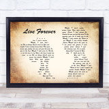 Oasis Live Forever Man Lady Couple Song Lyric Quote Print