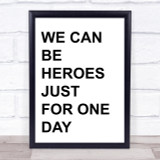 David Bowie Heroes Song Lyrics Quote Print
