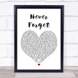 Take That Never Forget Heart Song Lyric Quote Print