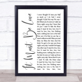 Madness It Must Be Love White Script Song Lyric Quote Print