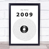 Mac Miller 2009 Vinyl Record Song Lyric Quote Print