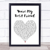 Queen You're My Best Friend Heart Song Lyric Quote Print
