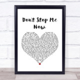 Queen Don't Stop Me Now Heart Song Lyric Quote Print