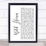 The Rolling Stones Wild Horses White Script Song Lyric Quote Print
