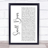 The Courteeners Small Bones White Script Song Lyric Quote Print