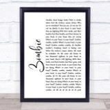 The Cranberries Zombie White Script Song Lyric Quote Print