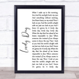 Bill Withers Lovely Day White Script Song Lyric Quote Print