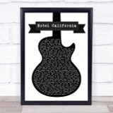 Eagles Hotel California Black & White Guitar Song Lyric Quote Print