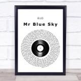 ELO Mr Blue Sky Vinyl Record Song Lyric Quote Print