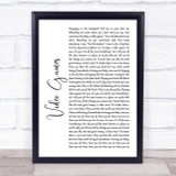 Lana Del Rey Video Games White Script Song Lyric Quote Print
