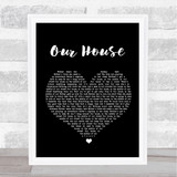 Madness Our House Black Heart Song Lyric Quote Print