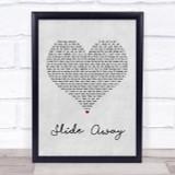 Oasis Slide Away Grey Heart Song Lyric Quote Print