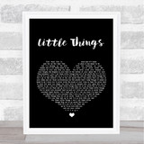 One Direction Little Things Black Heart Song Lyric Quote Print