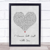 Stereophonics I Wanna Get Lost With You Grey Heart Song Lyric Quote Print