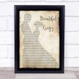 Luke Combs Beautiful Crazy Man Lady Dancing Song Lyric Quote Print