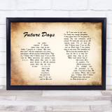 Pearl Jam Future Days Man Lady Couple Song Lyric Quote Print