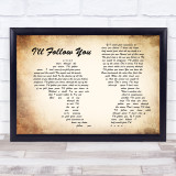 Shinedown I'll Follow You Man Lady Couple Song Lyric Quote Print
