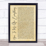 The Real Thing You To Me Are Everything Rustic Script Song Lyric Print