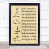 Elvis Presley It's Now Or Never Rustic Script Song Lyric Quote Print