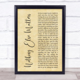 Metallica Nothing Else Matters Rustic Script Song Lyric Quote Print