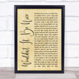 Beach Boys Wouldn't It Be Nice Rustic Script Song Lyric Quote Print