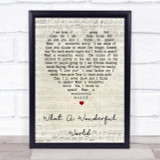 What A Wonderful World Louis Armstrong Script Heart Song Lyric Quote Print