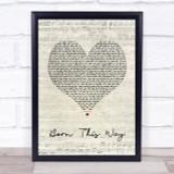 Lady Gaga Born This Way Script Heart Song Lyric Quote Print