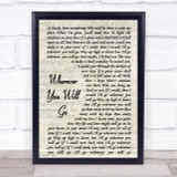 The Calling Wherever You Will Go Song Lyric Vintage Script Quote Print