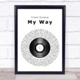 Frank Sinatra My Way Vinyl Record Song Lyric Print