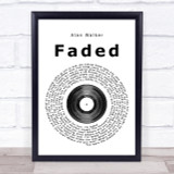 Alan Walker Faded Vinyl Record Song Lyric Quote Print