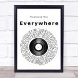 Fleetwood Mac Everywhere Vinyl Record Song Lyric Quote Print