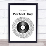 Lou Reed Perfect Day Vinyl Record Song Lyric Quote Print