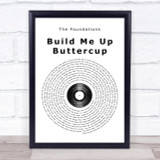 The Foundations Build Me Up Buttercup Vinyl Record Song Lyric Quote Print