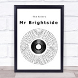 The Killers Mr Brightside Vinyl Record Song Lyric Quote Print