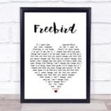 Lynyrd Skynyrd Freebird Heart Song Lyric Quote Print