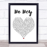 The Lumineers Ho Hey Heart Song Lyric Quote Print